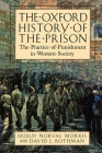 The Oxford History of the Prison: The Practice of Punishment in Western Society Cover Image
