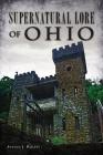 Supernatural Lore of Ohio Cover Image