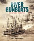 River Gunboats: An Illustrated Encyclopedia Cover Image