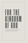 For the Kingdom of God Cover Image