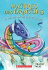 Ma?tres Des Dragons: N? 10 - l'Appel Du Dragon de l'Arc-En-Ciel (Maitres Des Dragons #10) Cover Image