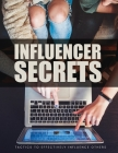 Influencer Secrets: Tactics to Effectively Influence Others, The Power to Change Anything Cover Image