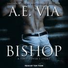 Bishop Lib/E: A True Lover's Story Cover Image