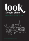 Look I Bought Plants: And Other Poems About Life and Stuff Cover Image