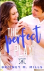 The Perfect Play: A Boy Next Door Young Adult Romance Cover Image