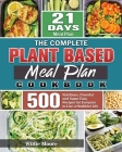 The Complete Plant Based Meal Plan Cookbook Cover Image