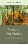 Pastoral Aesthetics: A Theological Perspective on Principlist Bioethics Cover Image