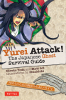 Yurei Attack!: The Japanese Ghost Survival Guide Cover Image