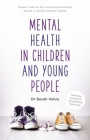 Mental Health in Children and Young People: Can we Talk Cover Image
