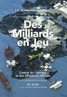 Des Milliards En Jeu: L'Avenir de l'Énergie Et Des Affaires En Afrique Cover Image