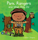 Park Rangers and What They Do (Profession #15) Cover Image