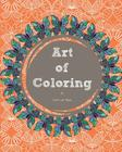 Art of Coloring (Coloring Books for Adults #2) Cover Image