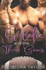 Goldie and the Three Bears: A Contemporary Reverse Harem Sports Romance [50 Loving States, Wisconsin] Cover Image