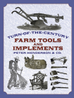 Turn-Of-The-Century Farm Tools and Implements (Dover Pictorial Archives) Cover Image