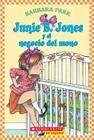 Junie B. Jones y el negocio del mono: (Spanish language edition of Junie B. Jones and a Little Monkey Business) Cover Image