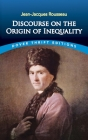 Discourse on the Origin of Inequality (Dover Thrift Editions) Cover Image