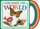 God Made the World (God Made...) Cover Image