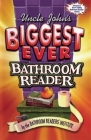 Uncle John's Biggest Ever Bathroom Reader Cover Image
