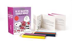 Peanuts: Be My Valentine, Charlie Brown Coloring Kit (RP Minis) Cover Image