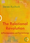 The Relational Revolution in Psychoanalysis and Psychotherapy Cover Image