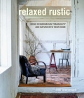Relaxed Rustic: Bring Scandinavian tranquility and nature into your home Cover Image
