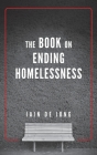 The Book on Ending Homelessness Cover Image