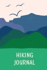 Hiking Journal For Kids: Prompted Hiking Log Book for Children, Record Hikes, Hikers Backpacking Diary, Notebook, Write-In Prompts For Trail De Cover Image