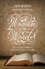 Women of the Word: How to Study the Bible with Both Our Hearts and Our Minds (Second Edition) Cover Image