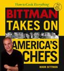 How to Cook Everything: Bittman Takes on America's Chefs Cover Image