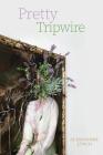 Pretty Tripwire Cover Image