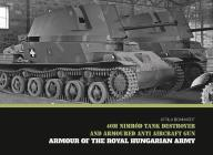 40m Nimród Tank Destroyer and Armoured Anti Aircraft Gun Cover Image