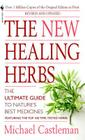 The New Healing Herbs: Revised and Updated Cover Image