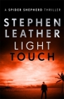 Light Touch (The Spider Shepherd Thrillers) Cover Image