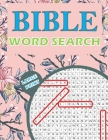 Bible Word Search: Large Print Word Find Puzzle Book for Adults and Seniors Cover Image