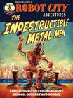 The Indestructible Metal Men Cover Image