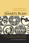 The Swarts Ruin: A Typical Mimbres Site in Southwestern New Mexico (Papers of the Peabody Museum of American Archaeology and Ethnology #15) Cover Image
