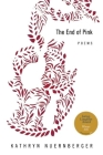 The End of Pink (American Poets Continuum) Cover Image