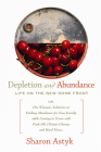 Depletion & Abundance: Life on the New Home Front Cover Image