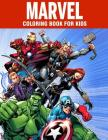 MARVEL coloring book for kids: Super Heroes illustrations for boys and girls (age 3-10) Avangers: Iron Man, Thor, Hulk, Captain America, Black Panthe Cover Image