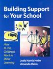 Building Support for Your School: How to Use Children's Work to Show Learning Cover Image