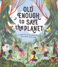 Old Enough to Save the Planet Cover Image