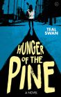 Hunger of the Pine Cover Image