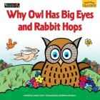 Read Aloud Classics: Why Owl Has Big Eyes and Rabbit Hops Big Book Shared Reading Book Cover Image