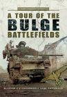 A Tour of the Bulge Battlefields Cover Image