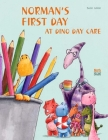 Norman's First Day at Dino Day Care Cover Image