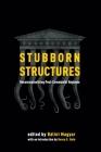 Stubborn Structures: Reconceptualizing Post-Communist Regimes Cover Image