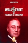 Wall Street et Franklin D. Roosevelt: Nouvelle édition Cover Image