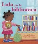 Lola en la biblioteca (Lola Reads) Cover Image
