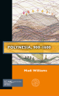Polynesia, 900-1600 (Past Imperfect) Cover Image
