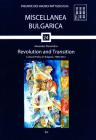Revolution and Transition: Cultural Policy in Bulgaria, 1989-2012 (Miscellanea Bulgarica #24) Cover Image